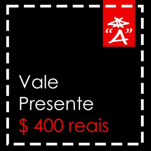 VALE PRESENTE R$400